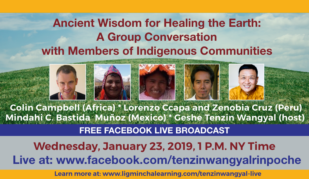 Ancient Wisdom for Healing the Earth: A Group Conversation with Members of Indigenous Communities